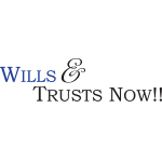 Wills and Trusts Now!!