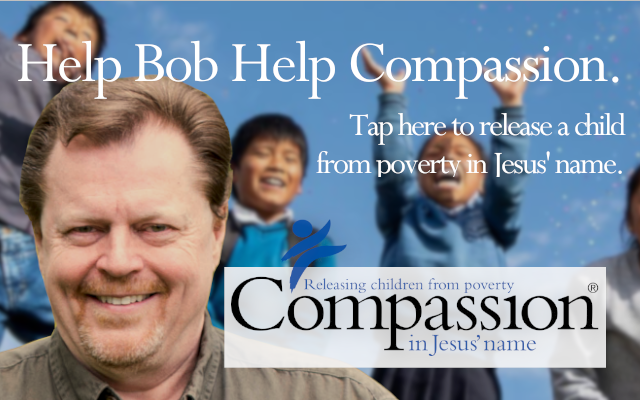 Bob Dutko for Compassion International